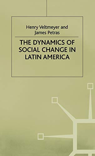 9780333749371: The Dynamics of Social Change in Latin America (International Political Economy Series)