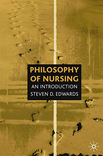 9780333749913: Philosophy of Nursing: An Introduction