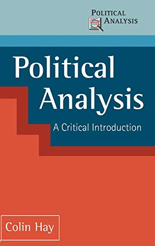 9780333750025: Political Analysis: A Critical Introduction