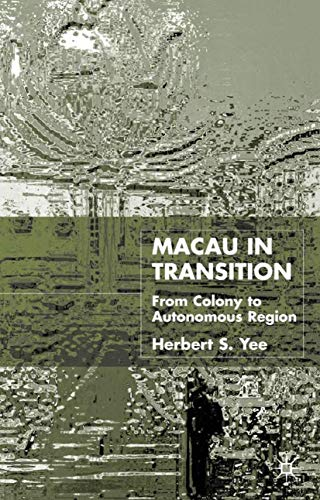 9780333750094: Macau in Transition: From Colony to Autonomous Region
