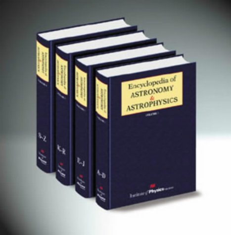 9780333750889: Encyclopedia of Astronomy and Astrophysics (4 Volumes)