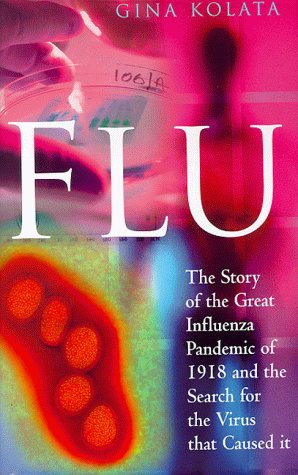 9780333751053: Flu: The Story of the Great Influenza Pandmic of 1918 and the Search for the Virus That Caused It