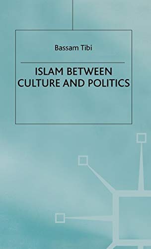 9780333751206: Islam Between Culture and Politics