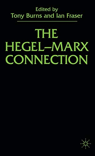 9780333751367: The Hegel-Marx Connection