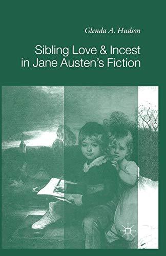 9780333752074: Sibling Love & Incest in Jane Austen's Fiction