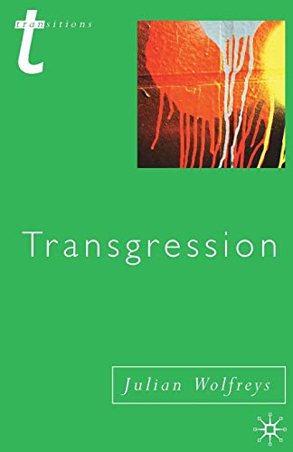 9780333752760: Transgression: Identity, Space, Time (Transitions)