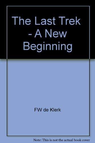 9780333753101: The Last Trek: A New Beginning