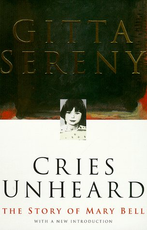 9780333753118: Cries Unheard: Story of Mary Bell