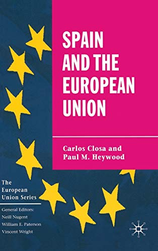 9780333753385: Spain and the European Union (The European Union Series)