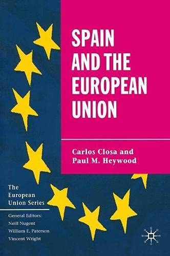 9780333753392: Spain and the European Union (The European Union Series)