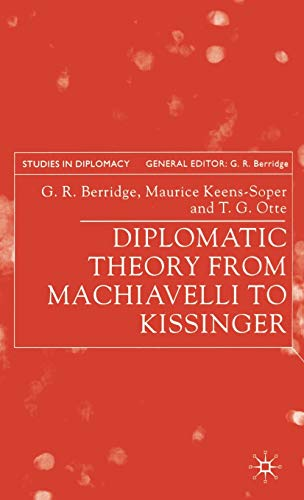 9780333753651: Diplomatic Theory from Machiavelli to Kissinger (Studies in Diplomacy)