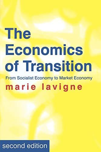 9780333754160: The Economics of Transition: From Socialist Economy to Market Economy