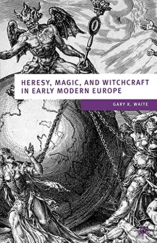 9780333754344: Heresy, Magic and Witchcraft in Early Modern Europe (European Culture & Society Series)