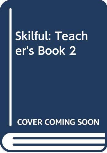 Skilful: Teachers Book 2: Milne, Bruce G.