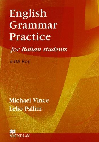 9780333758243: English grammar practice for italian students. With key. Per le Scuole superiori