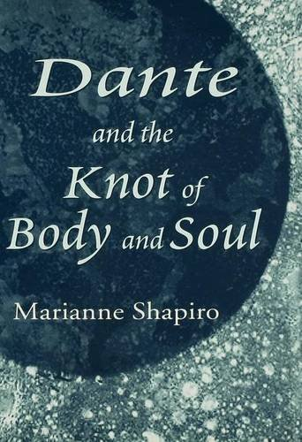 9780333759677: Dante and the Knot of Body and Soul