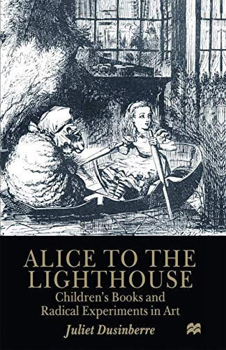 9780333759844: Alice to the Lighthouse: Children's Books and Radical Experiments in Art