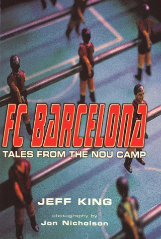 9780333760017: F C Barcelona: Tales From The Nou Camp
