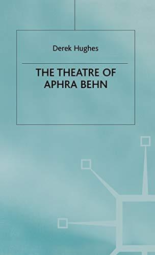 The Theatre of Aphra Behn: D. Hughes