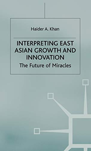 9780333760772: Interpreting East Asian Growth and Innovation