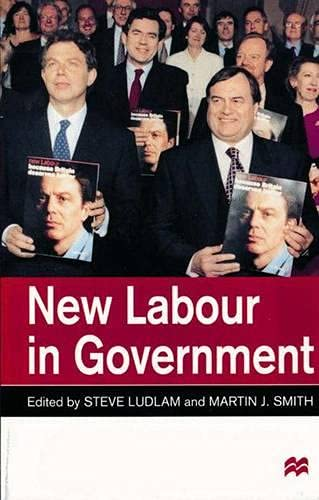9780333761014: New Labour in Government