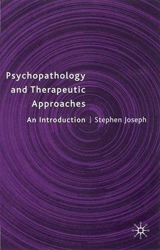 9780333761106: Psychopathology and Therapeutic Approaches: An Introduction