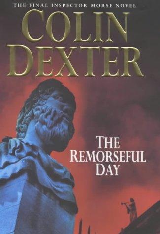 9780333761571: Remorseful Day (Inspector Morse)
