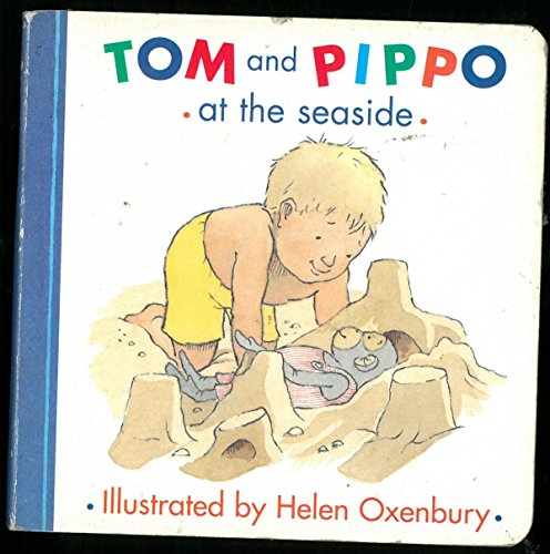 9780333762707: Tom and Pippo at the Seaside (Tom & Pippo)
