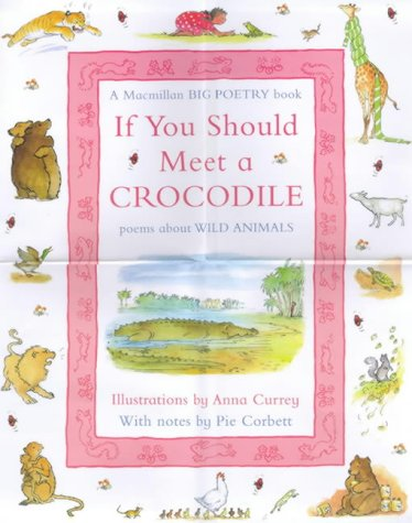 9780333762806: If You Should Meet a Crocodile: Poems About Animals (Big Book Poetry)