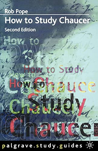 9780333762837: How to Study Chaucer (Palgrave Study Guides:Literature)
