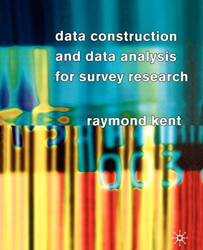 9780333763063: Data Construction and Data Analysis for Survey Research