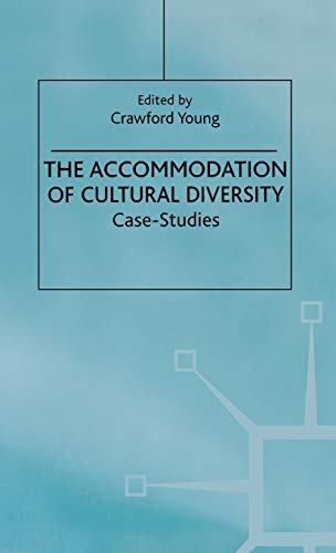 9780333763070: The Accommodation of Cultural Diversity: Case-Studies