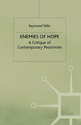 9780333763186: Enemies of Hope: A Critique of Contemporary Pessimism