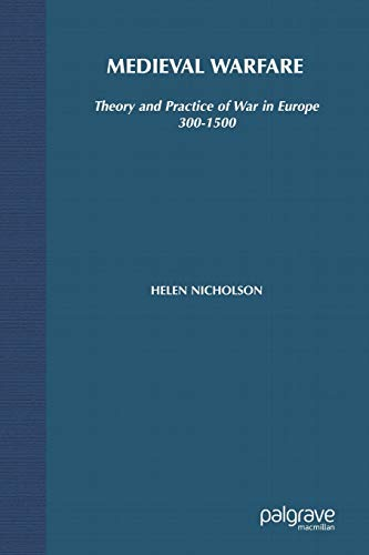 9780333763315: Medieval Warfare: Theory and Practice of War in Europe, 300-1500
