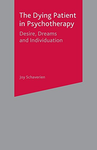 9780333763421: The Dying Patient in Psychotherapy: Desire, Dreams and individuation
