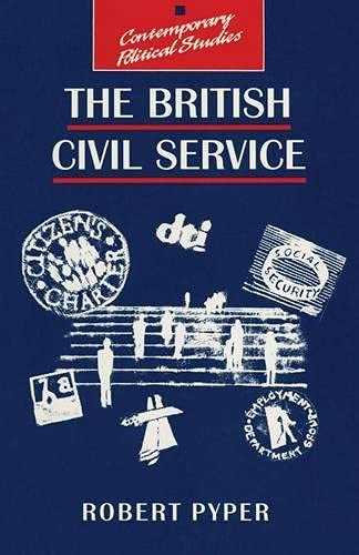 9780333763537: The British Civil Service (Contemporary Political Studies)