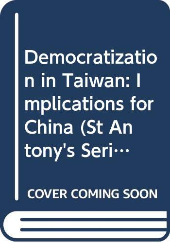 9780333763575: Democratization in Taiwan: Implications for China