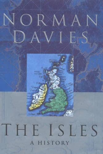 9780333763704: The Isles: A History