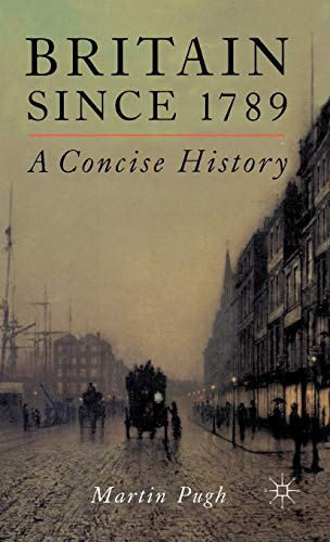 9780333764527: Britain Since 1789: A Concise History: A Concise History, 1789-1998