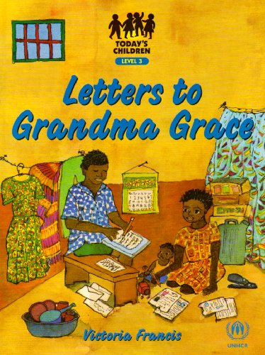Letters to Grandma Grace: Level 3: Victoria Francis
