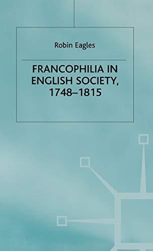 9780333764848: Francophilia in English Society, 1748-1815