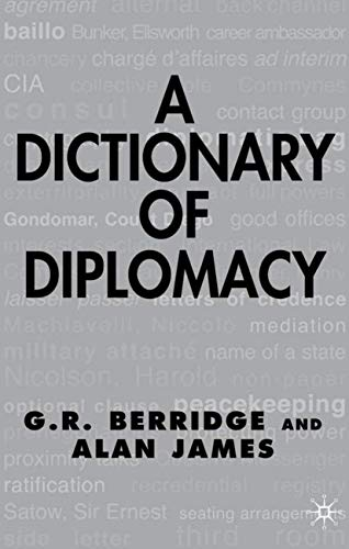 9780333764961: A Dictionary of Diplomacy