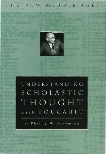 9780333765128: Understanding Scholastic Thought with Foucault (New Middle Ages)