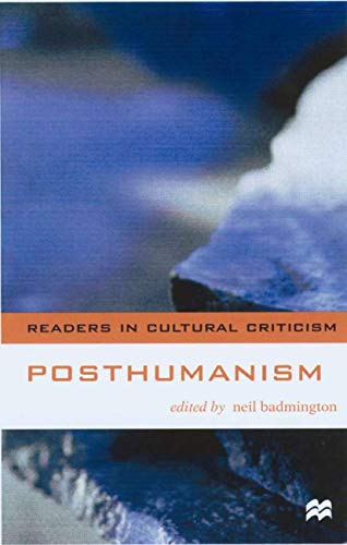 9780333765371: Posthumanism (Readers in Cultural Criticism)