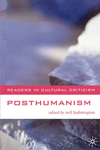 9780333765388: Posthumanism (Readers in Cultural Criticism)