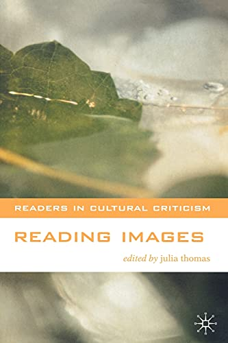 9780333765395: Reading Images (Readers in Cultural Criticism)