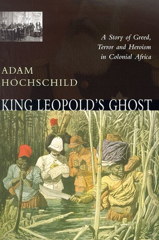 9780333765449: King Leopold's Ghost: A Story of Greed, Terror and Heroism in the Congo