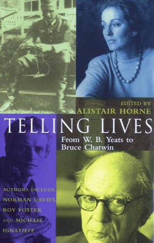 9780333765517: Telling Lives: From W.B. Yeats to Bruce Chatwin