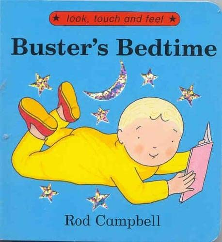 9780333765715: Buster's Bedtime (Look, Touch & Feel)
