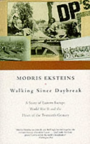 9780333766217: Walking Since Daybreak: A Story of Eastern Europe, World War II and the Heart of Our Century